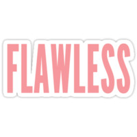 Flawless T-Shirts & Hoodies