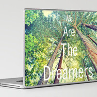 We are the dreamers Laptop & iPad Skin by Lisa Argyropoulos | Society6
