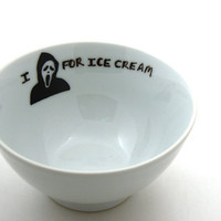 Funny Gift I Scream For Ice Cream Bowl- Horror Fan
