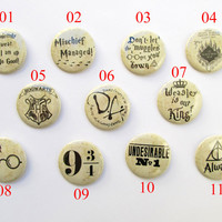 """Harry Potter Button Badge 50mm/2"""" ;11 to choose from,Mischief Managed,I solemnly swear I am up to no good,Undesirable, Don't let the Muggles"""