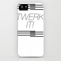 Twerk It! iPhone Case by Hungry Mike | Society6