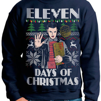 STRANGER THINGS Ugly Christmas sweater Eleven Days of Christmas --  pullover sweatshirt -- s m l xl xxl xxxl