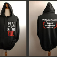Hannibal Hoodie Sweatshirt  Keep Calm and eat the rude plus Psychopaths are not crazy.