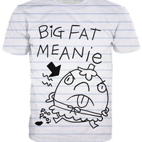 Big Fat Meanie T-Shirt