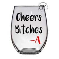 Pretty Little Liars, Cheers Bitches