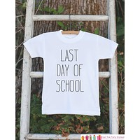 Kids Last Day of School Shirt - School's Out For Summer - Kids Schools Out Tshirt - Kids Last Day of School Shirt for Girl or Boy - Clothing