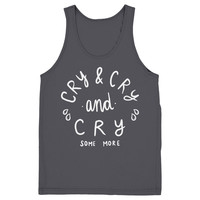 Cry and Cry Tank Top