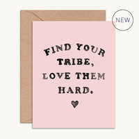 Find Your Tribe, Love Them Hard Bridesmaid Card
