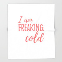 I Am Freaking Cold, Warm Blanket Throw, Fleece Blanket Throw, Cuddle Blanket, College Dorm Decor, Winter Blanket, Christmas Gifts For Sister