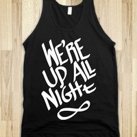 We're Up All Night