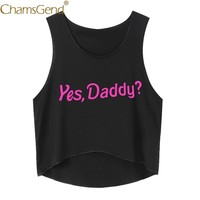 Chamsgend Shirt Women YES DADDY? Letter Print Sleeveless Crop Top Female Summer Beach Tank Top 80321