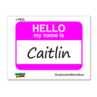 Caitlin Hello My Name Is Sticker