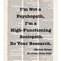 Sherlock Holmes Quote - I'm Not a Psychopath - Dictionary Print