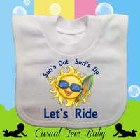 Sun's Out Surf's Up Let's Ride Funny Surfing Baby Bib Organic Cotton