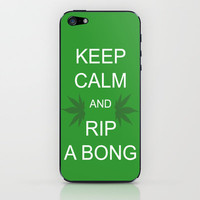 Keep Calm and Rip a Bong iPhone & iPod Skin by Stolen Milk