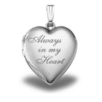 "Sterling Silver ""Always in My Heart "" Heart Locket Pendant - 3/4 Inch X 3/4 Inch"
