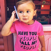 Have Your People Call My People | Child | Onesuit or Shirt