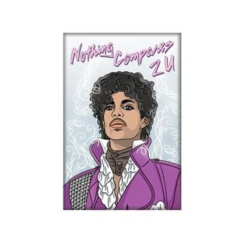 THE FOUND MAGNET - NOTHING COMPARES TO PRINCE