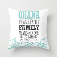 ohana means family.. lilo and stitch disney... Throw Pillow by studiomarshallarts