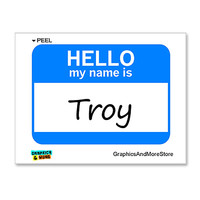 Troy Hello My Name Is Sticker