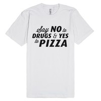 Say Yes to Pizza-Unisex White T-Shirt