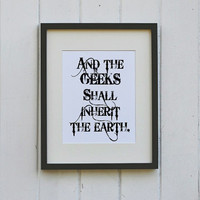 Geeks Inherit The Earth Typography Print Wall Decor