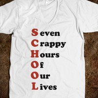 SCHOOL - seven crappy hours of our lives - underlinedesigns