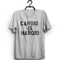 cardio is hardio Tshirt tees T-shirt funny gym work out fitness womens mens gift present humor