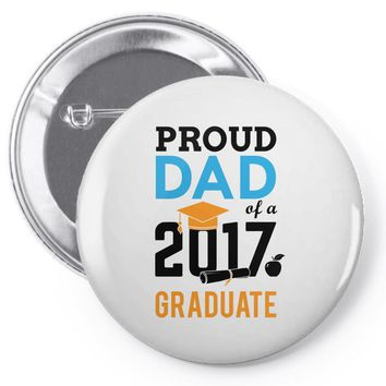 Class of 2017 Proud Dad Graduation Pin-back button