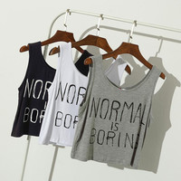 Normal Is Boring Letter Print Casual Crop Tops