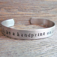 CUFF Bracelet Hand Stamped Like A Handprint On My Heart Aluminum Made To Order Can Be Personalized