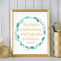 """She Is Clothed In Strength And Dignity (Proverbs 31:25)  DIGITAL DOWNLOAD 8"""" x 10"""" Scripture Printable Home Decor Wall Sign"""