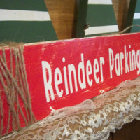 Reindeer Parking Only Sign-Christmas Decor-Christmas Sign-Red and White Sign-Holiday Decoration