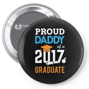 Class of 2017 Proud Daddy Graduation Pin-back button