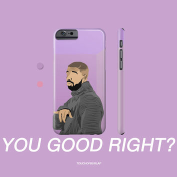 Drake Hotline Bling Purple You Good Right ? Illustration OVO Apple IPhone 4 5 5c 6 6s Plus Galaxy Note Case 6 God XO Weeknd Views