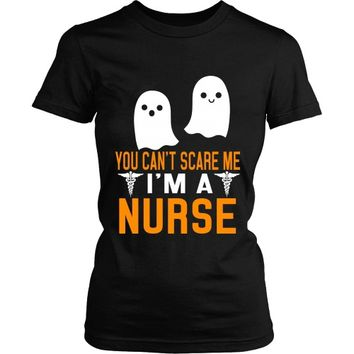 Halloween You Can't Scare Me - I'm a Nurse