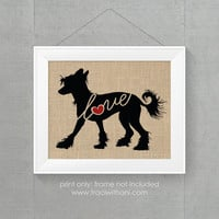 Chinese Crested Dog Love - Burlap or Canvas / Wall Art Print for Dog Lovers: Great Gift / Personalized (Free Shipping)
