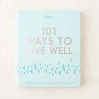 101 Ways To Live Well By Lonely Planet - Urban Outfitters