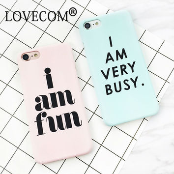 """""""I AM VERY BUSY"""" Letter Print Frosted Hard PC Case For iPhone 7 For iPhone 6 6S 7 Plus 5S Mobile Phone Back Cover Protect Cases"""