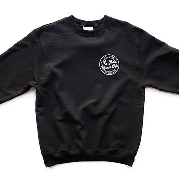 BAD MAMAS CHAMPION CIRCLE LOGO SWEATSHIRT- BLACK