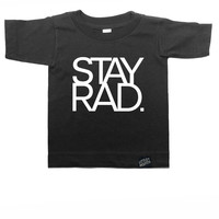 Stay Rad Toddler Tee