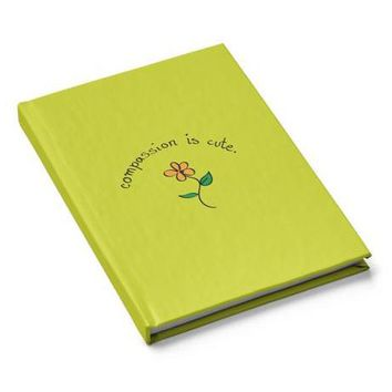 Compassion Is Cute Journal
