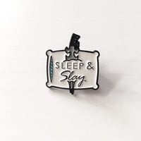 Sleep & Slay Lapel Pin