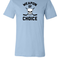 weapon of choose