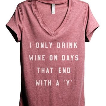 Drink Wine On Days End With Y