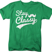 Men's Funny Stay Classy Hipster T-Shirt Hilarious Shirts Comedy Tees For HIpsters Mustache