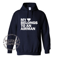My Heart Belongs to an Airman, Custom Sweatshirt, Military Wife, Fiance, Girlfriend, Workout