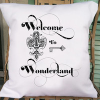 Welcome to Wonderland Pillow Cover - Alice in Wonderland Decorative Pillow Cover