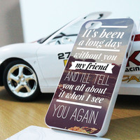 See You Again (Paul Walker Tribute) Fast And Furious 7 Samsung Galaxy S3 S4 S5 Note 3 , iPhone 4 5 5c 6 Plus , iPod 4 5 case