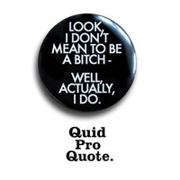 Glee- Santana - I don't mean to be a...- pinback button